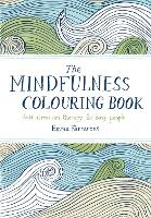 The Mindfulness Colouring Book:...