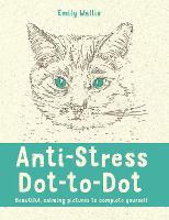 Anti-Stress Dot-to-Dot: Beautiful,...