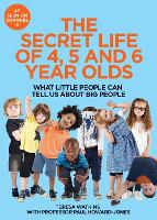 The Secret Life of 4, 5 and 6 Year...