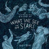What We See in the Stars: An...