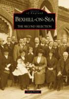 Bexhill-on-Sea: The Second Selection