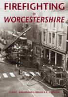 Firefighting in Worcestershire