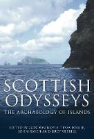 Scottish Odysseys: The Archaeology of...