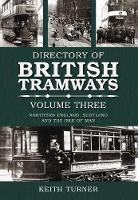 The Directory of British Tramways: v....