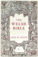 The Welsh Bible: A History