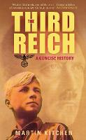 The Third Reich: A Concise History