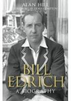 Bill Edrich: A Biography