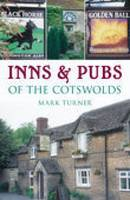 Inns and Pubs of the Cotswolds