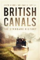 British Canals: A Standard History