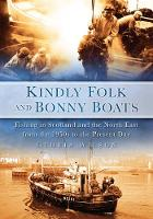 Kindly Folk and Bonny Boats: Fishing...
