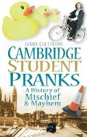 Cambridge Student Pranks: A History ...