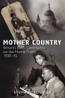 Mother Country: Britain's Black...