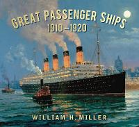 Great Passenger Ships 1910-1920
