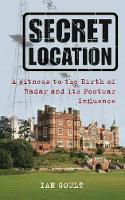 Secret Location: A Witness to the...