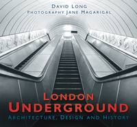 London Underground: Architecture,...