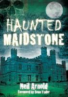 Haunted Maidstone