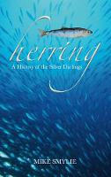 Herring: A History of the Silver...