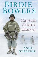 Birdie Bowers: Captain Scott's Marvel