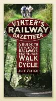 Vinter's Railway Gazetteer: A Guide ...