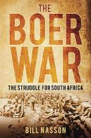 The Boer War: The Struggle for South...