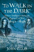 To Walk in the Dark: Military...