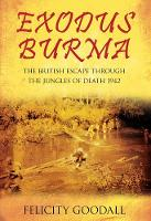 Exodus Burma: The British Escape...