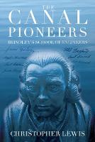 The Canal Pioneers: James Brindley's...