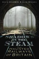 Shadows in the Steam: The Haunted...