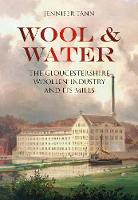 Wool & Water: Gloucestershire Woollen...