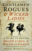 Gentlemen Rogues & Wicked Ladies: A...