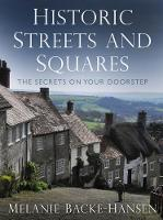 Historic Streets & Squares: The...