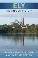 Ely: The Hidden History