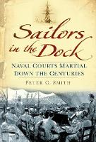 Sailors in the Dock: Naval Courts...