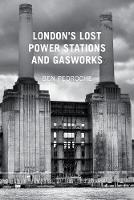 London's Lost Power Stations and...