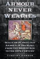 'Armour Never Wearies': Scale and...