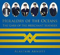 Heraldry of the Oceans: The Garb of...