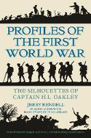 Profiles of the First World War: The...