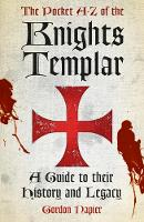 Pocket A-Z of the Knights Templar: A...
