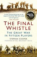The Final Whistle: The Great War in...