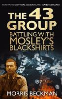 The 43 Group: Battling with Mosley's...