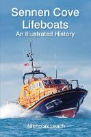 Sennen Cove Lifeboats: An Illustrated...