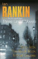 Ian Rankin: Three Great Novels: ...