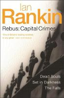 Rebus: Capital Crimes: Dead Souls, ...