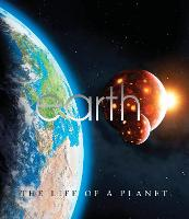 Earth: The Life of a Planet