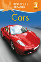 Kingfisher Readers: Cars (Level 3:...