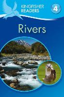 Kingfisher Readers: Rivers (Level 4:...