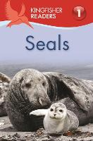Kingfisher Readers: Seals: Level 1 :...