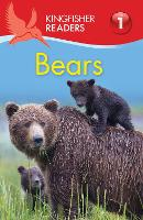 Kingfisher Readers: Bears (Level 1:...