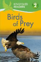 Kingfisher Readers: Birds of Prey...