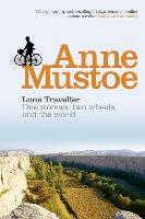 Lone Traveller: One Woman, Two Wheels...